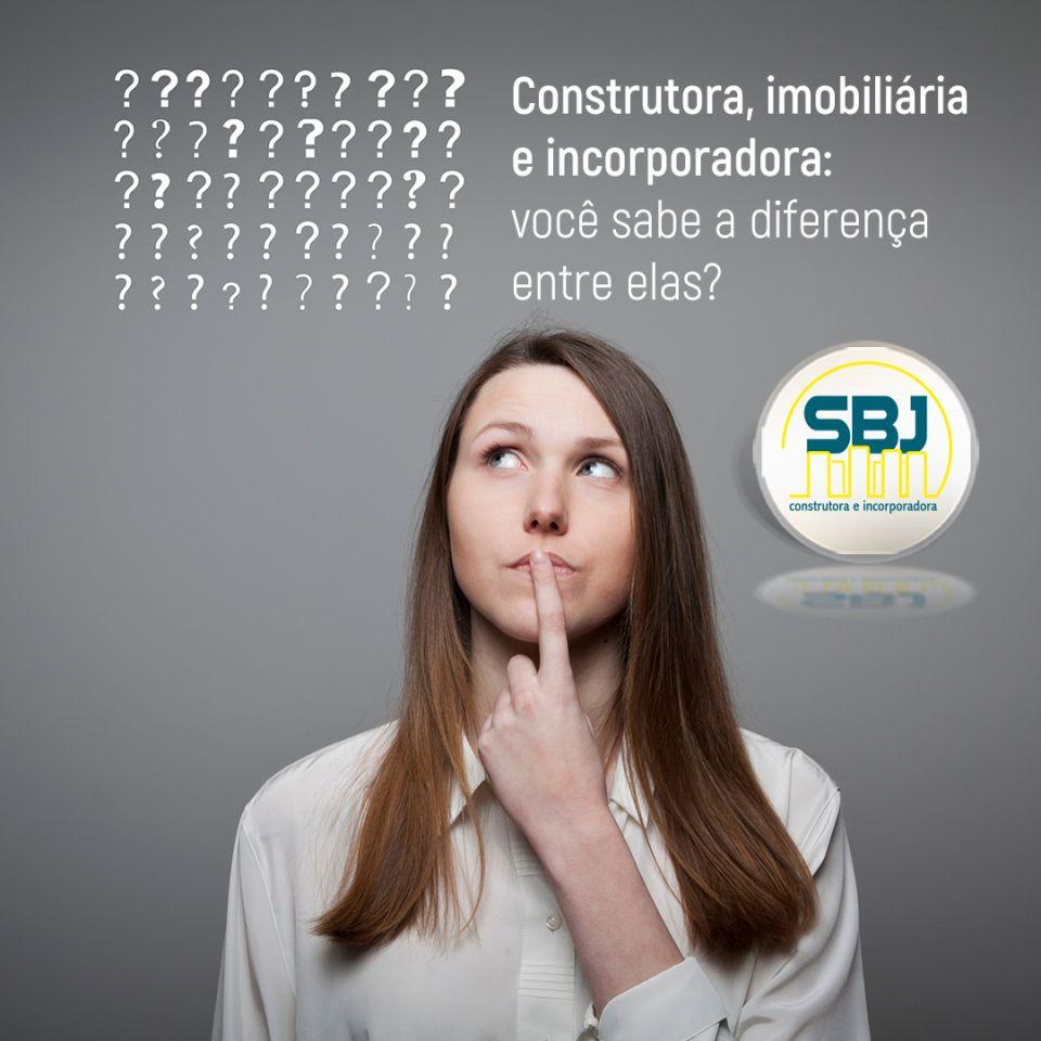 Construtora, imobiliária e incorporadora: Você sabe a diferença entre elas?