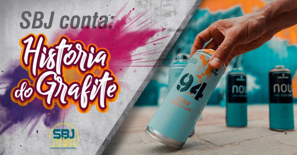 SBJ CONTA: História do Grafite
